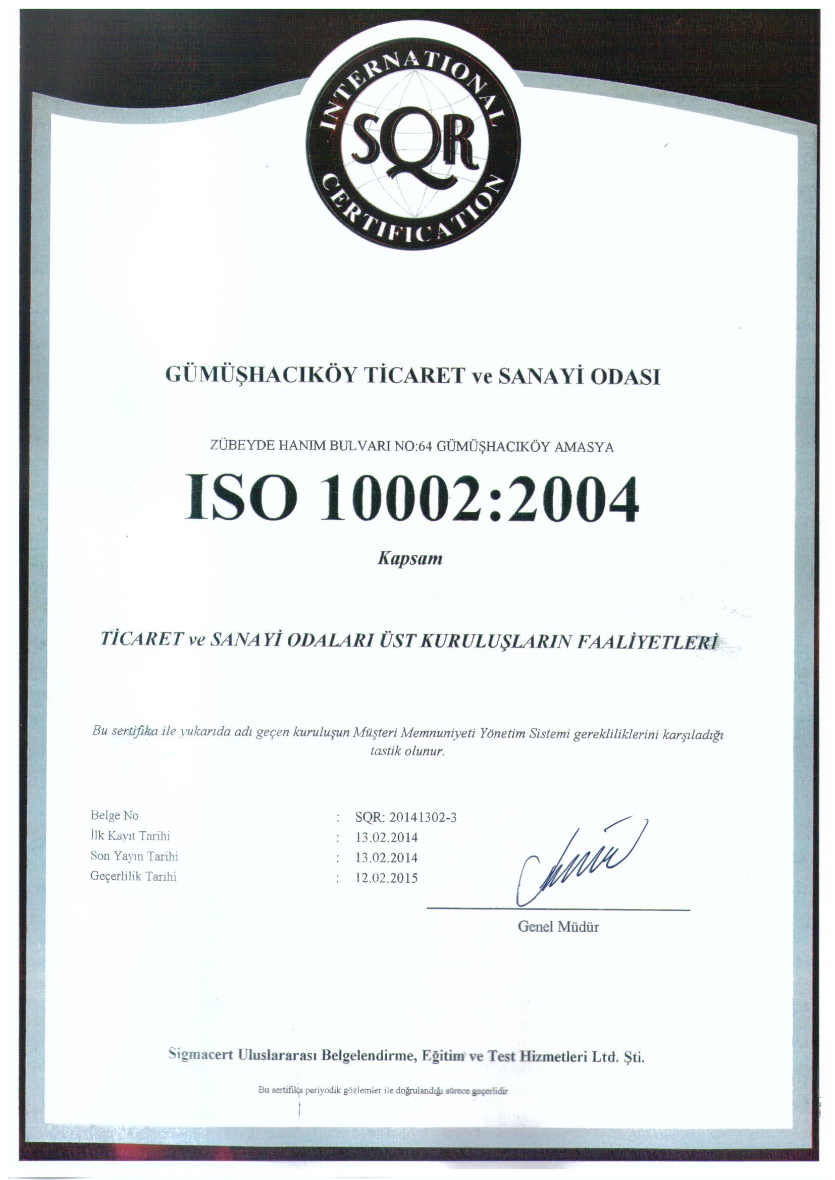 GÜMÜŞHACIKÖY TSO ISO 10002-2004